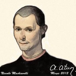 """Hedefe Giden Her Yol Mübahtır"" N. Machiavelli by Ata ATUN"